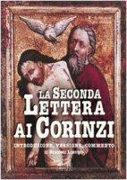 La seconda Lettera ai corinzi - Lorusso Giacomo