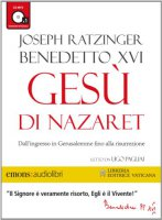Gesù di Nazaret vol.2 - Benedetto XVI (Joseph Ratzinger)