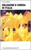 Religione e Chiesa in Italia - Garelli Franco