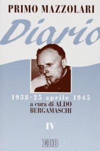 Copertina di 'Diario (1938-25 aprile 1945) [vol_4]'