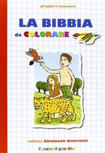 Copertina di 'La Bibbia da colorare'