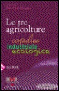Copertina di 'Le tre agricolture'