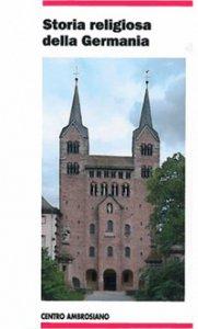 Copertina di 'Storia religiosa della Germania.'