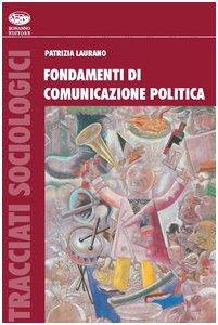 Copertina di 'Fondamenti di comunicazione politica internazionale'