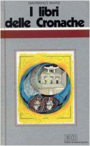 Copertina di 'I libri delle Cronache. Ciclo di conferenze (Milano, Centro Culturale S. Fedele)'