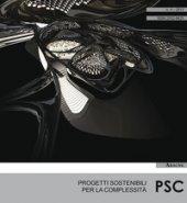 PSC. Progetti sostenibili per la complessità (2017)