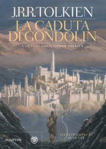 Copertina di 'La caduta di Gondolin'