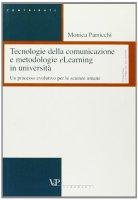 Tecnologie della comunicazione e metodologie eLearning in università. Un processo evolutivo per le scienze umane - Parricchi Monica