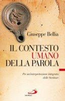 Il contesto umano della parola - Giuseppe Bellia