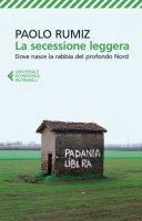 La secessione leggera - Paolo Rumiz