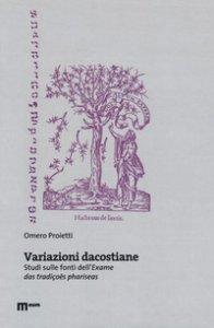 Copertina di 'Variazioni dacostiane. Studi sulle fonti dell'«Exame das tradiçoes phariseas»'