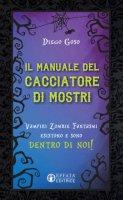 Manuale del cacciatore di mostri - Diego Goso
