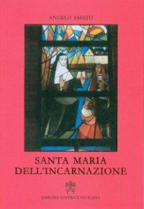 Copertina di 'Santa Maria dell'Incarnazione'