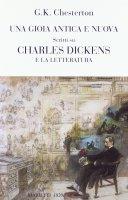 Una gioia antica e nuova - Chesterton Gilbert K.
