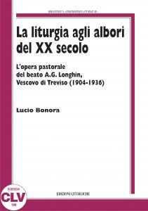 Copertina di 'La liturgia agli albori del XX secolo'