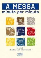 A messa minuto per minuto
