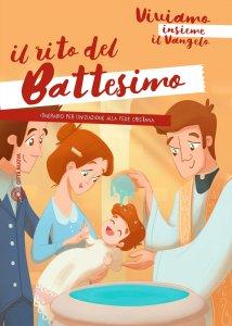 Copertina di 'Il rito del Battesimo. Viviamo insieme il Vangelo'