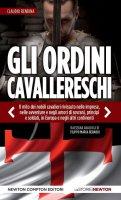 Gli ordini cavallereschi - Rendina Claudio