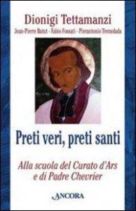 Copertina di 'Preti veri, preti santi'