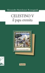 Copertina di 'Celestino V. Il papa eremita'