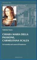 Chiara Maria della Passione, carmelitana scalza - Nurra Fabrizio
