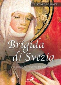 Copertina di 'Brigida di Svezia. Una donna sui sentieri dell'Europa'
