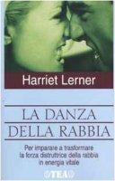 La danza della rabbia - Lerner Harriet