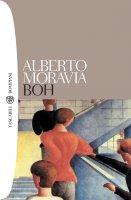 Boh - Alberto Moravia