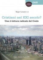 Cristiani nel XXI secolo? - Roger Lenaers