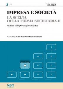Copertina di 'IMPRESA E SOCIETA' 3 - La scelta della forma societaria II - Statuto e corporate governance'