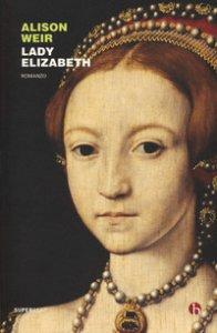 Copertina di 'Lady Elizabeth'
