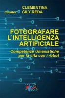 Fotografare l'intelligenza artificiale