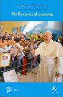Os llevo en el corazón - Francesco (Jorge Mario Bergoglio)