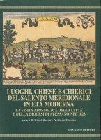 Luoghi, chiese e chierici del Salento meridionale in età moderna