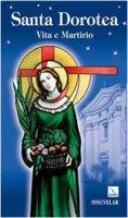 Santa Dorotea. Vita e martirio