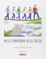 Nella compagnia della Chiesa - Renata Rava , Santa Bianchi , Paolo Amelio