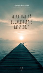 Copertina di 'Spiritualità Eucaristica e Missione'