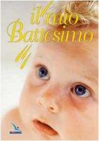 Il mio Battesimo - Bartolini Bartolino