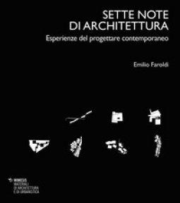 Copertina di 'Sette note di architettura. Esperienze del progettare contemporaneo'