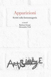 Copertina di 'Apparizioni. Scritti sulla fantasmagoria'