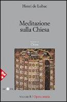 Opera omnia. Volume 8. Meditazione sulla Chiesa - de Lubac Henri