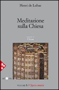 Copertina di 'Opera omnia. Volume 8. Meditazione sulla Chiesa'