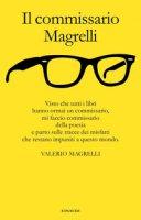 Il commissario Magrelli - Magrelli Valerio