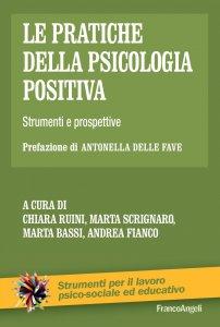 Copertina di 'Le partiche della psicologia positiva'