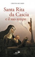 Santa Rita da Cascia e il suo tempo - Siccardi Cristina