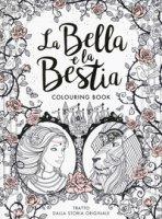 La Bella e la Bestia. Colouring book - Barbot de Villenueve Gabrielle-Suzanna