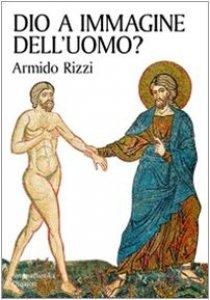 Copertina di 'Dio a immagine dell'uomo?'