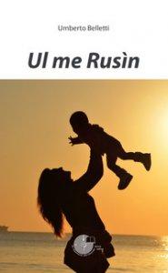 Copertina di 'Ul me Rusìn'