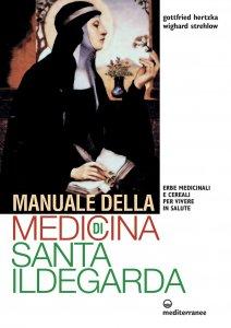 Copertina di 'Manuale della medicina di Santa Ildegarda'