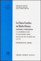 La Chiesa cattolica nel Medio Oriente. Comunione e testimonianza - Sinodo dei Vescovi